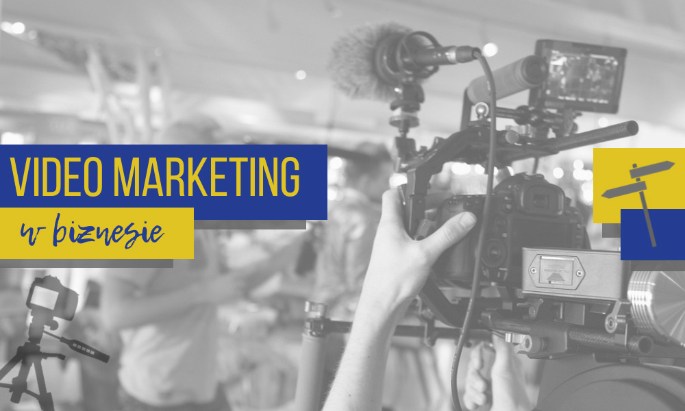 Video marketing w biznesie