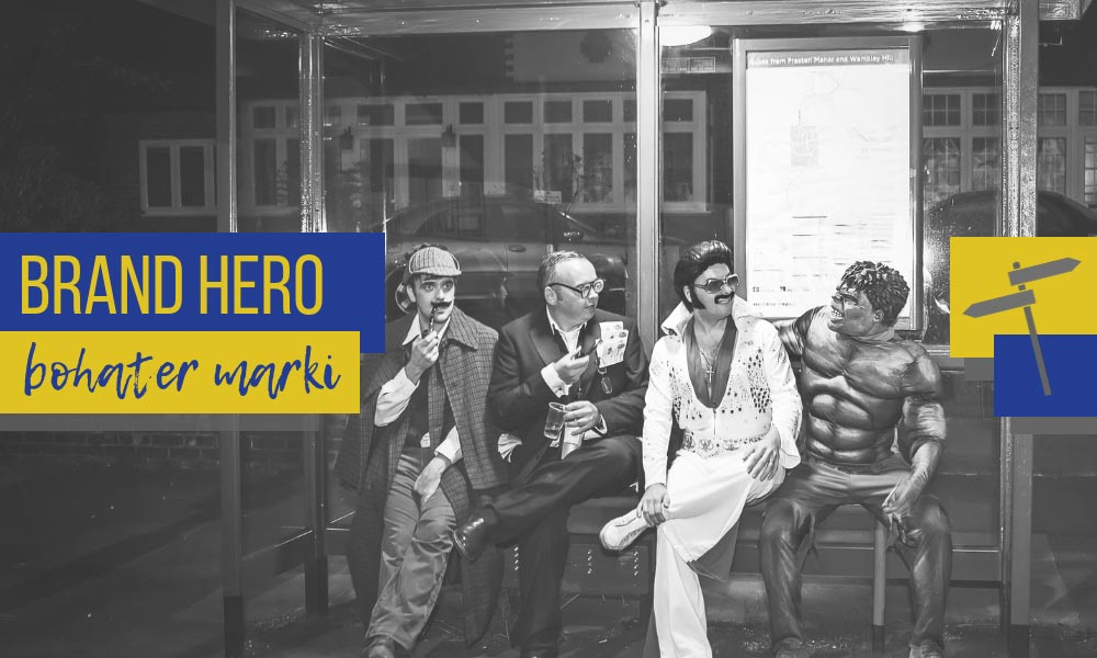Brand hero – od zera do bohatera